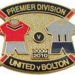United v Bolton Premier Match Metal Badge…