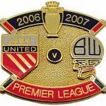 United v Bolton Premier Match Metal Badge 2006 – 2007
