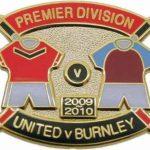 United v Burnley Premier Match Metal Badge…