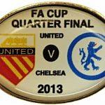 United v Chelsea QF FA Cup Match Badge 2012-2013… (1)