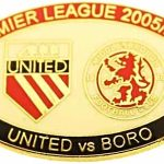 United v Middlesbrough Premier Match Oval Metal Badge 2005-2006 RW