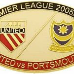 United v Portsmouth Premier Match Oval Metal Badge 2005-2006 BW