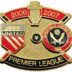United v Sheffield United Premier Match Metal Badge 2006 – 2007
