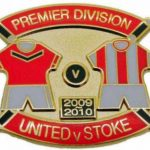 United v Stoke Premier Match Metal Badge 2009-2010