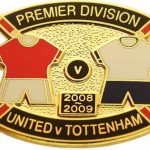 United v Tottenham Premier Match Metal Badge 2008…