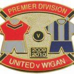 United v Wigan Premier Match Metal Badge 2009-2010