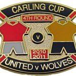 United v Wolves Carling Cup Match Metal Badge… (1)