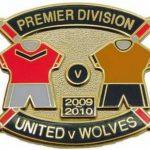 United v Wolves Premier Match Metal Badge…