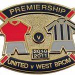 United v West Brom Premier Match Metal Badge…
